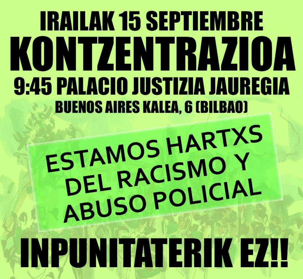 concentración antirracista y contra el abuso policial 15 septiembre 2020 9:45h palacio justicia bilbao